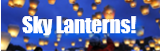Buy Skylanterns & Wish Lanterns