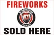 Fireworks - Promotional Supplies- Fireworks Posters-Fireworks t-Shirts-Fireworks Video-Fireworks How-To-Fireworks Banners-and more! Non-explosive so no min order and lower shipping rates! - 4ft x 8ft Sign